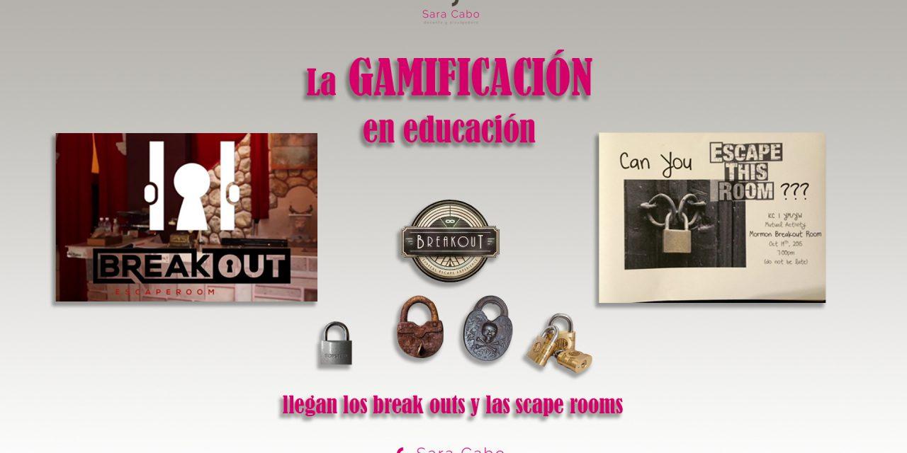 La GAMIFICACIÓN en educación, llegan los break outs y las scape rooms